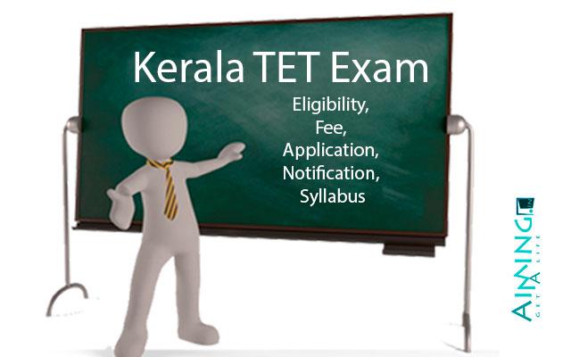 About KTET-Kerala Teachers Eligibility Test
