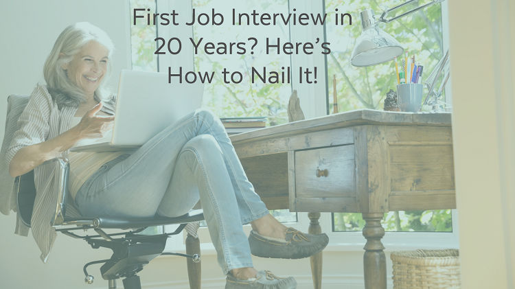 First Job Interview in 20 Years?